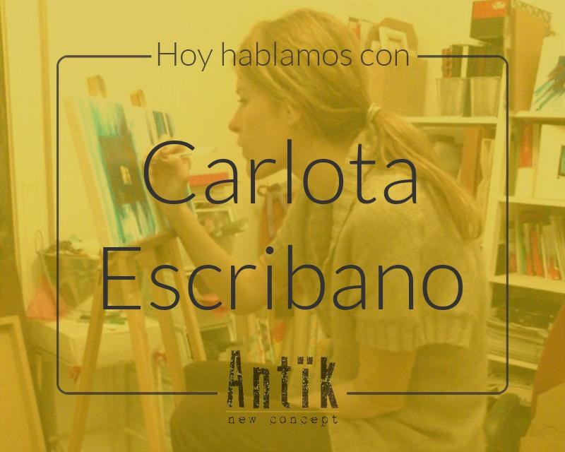 Antïk new concept, el espacio de los nuevos creadores. Hoy hablamos con Carlota Escribano
